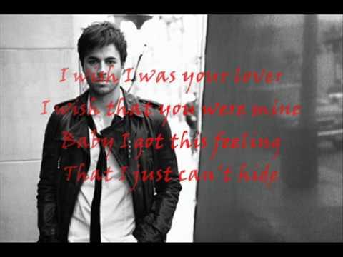 Enrique Iglesias-Wish I Was Your Lover- Lyrics