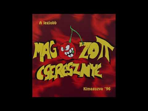 Magozott Cseresznye - Új törvény (Hungary, 1996)
