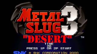 Theme Song Metal Slug 3 - Misión 4  - Desert Theme