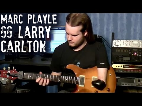 Marc Playle Playing Guthrie Govan's Larry Carlton style track