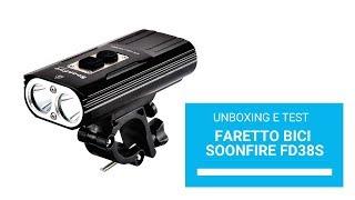 Faro bici Soonfire FD38S (unboxing e test)