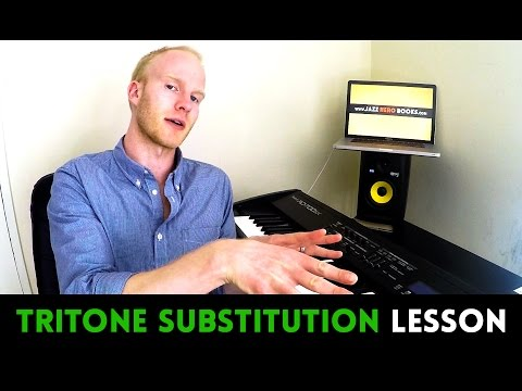 TRITONE SUBSTITUTION EXPLAINED... ONCE & FOR ALL