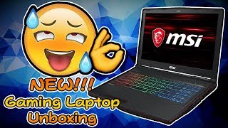 Unboxing My First Gaming Laptop!! (MSi GP63 Leopard)