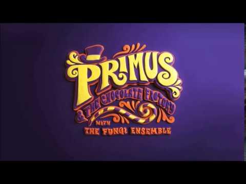Primus and the Chocolate Factory with Fungi Ensemble (Full Album)