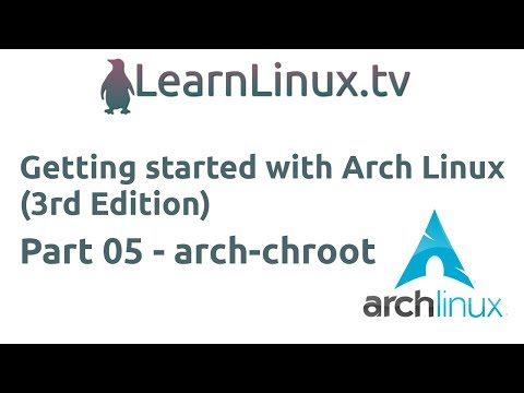 Getting Started With Arch Linux (3rd Edition) 05: arch-chroot