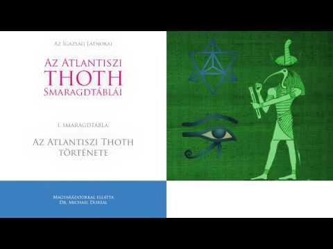 3  Az Atlantiszi Thoth Smaragdtáblái   I  Smaragdtábla   Az Atlantiszi Thoth története