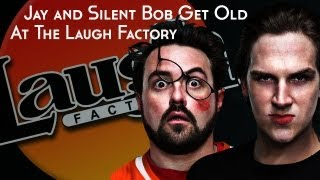 Jay and Silent Bob Get Old at The Laugh Factory