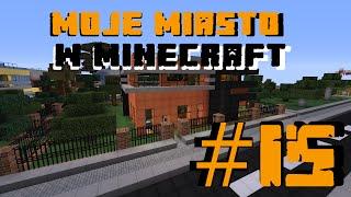 Moje Miasto w Minecraft - Odcinek 15 - Domek na zamówienie 2