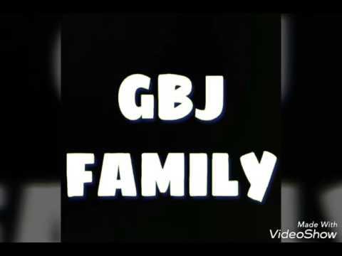GBJ FAMILY part1