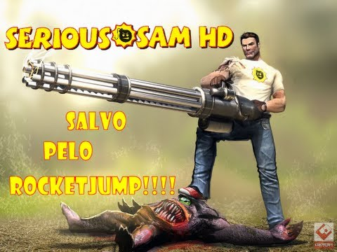 Serious Sam HD - The First Encounter - RocketJump Sortudo