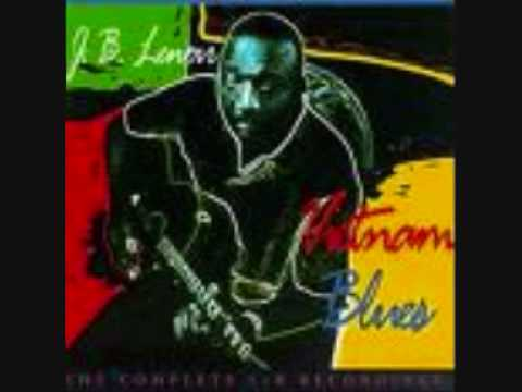 VIETNAM BLUES PART 1 AND 2 - JB LENOIR
