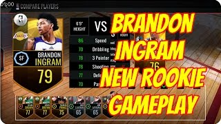 BRANDON INGRAM NEW ROOKIE GAMEPLAY!!! NBA LIVE MOBILE!!!