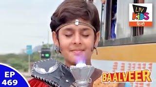 Baal Veer    Episode 469  Baalveer To The Rescue
