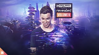 Hardwell presents Revealed Volume 9 (Official Minimix)