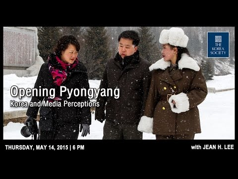 Opening Pyongyang: Korea and Media Perceptions with Jean H. Lee