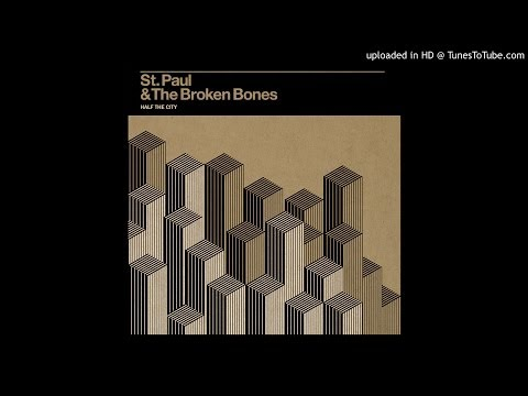 St Paul And The Broken Bones - That Glow
