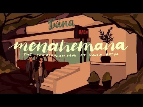 "Download The Panasdalam Bank - Menahemana feat. Hanin Dhiya From ""Voor Milea"" Mp4 baru"