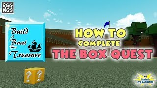 How To Complete The Box Quest | Build a Boat for Treasure