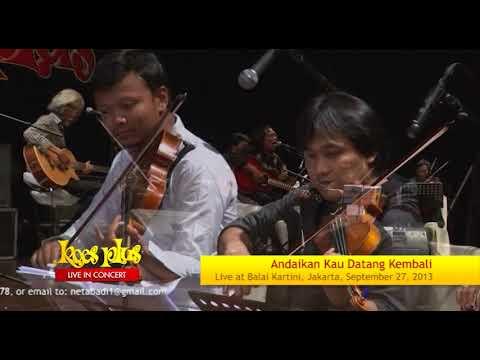 Andaikan Kau Datang Kembali Live (Official : Nada Musik Abadi)