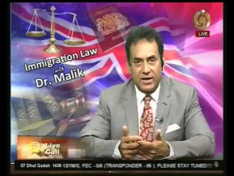 Immigration Law With Dr Malik 22 August 2015