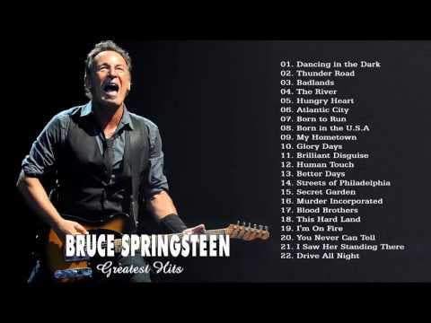 Bruce Springsteen - Best songs of Bruce Springsteen - Greatest hits