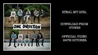 Steal My Girl (Video Teaser)