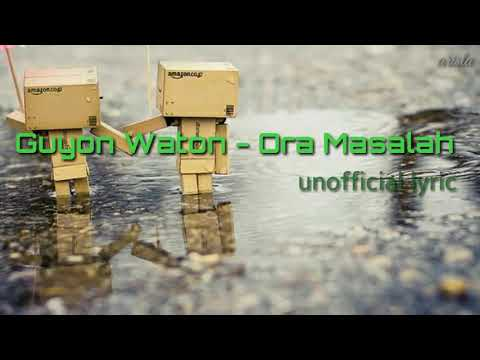Ora Masalah - Guyon Waton (unofficial Video Lyric)