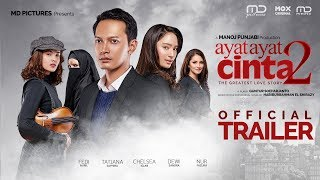 Ayat-Ayat Cinta 2 - Official Trailer