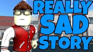 A SAD STORY in ROBLOX...