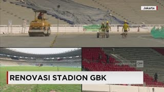 Mengintip Kondisi Renovasi Stadion GBK