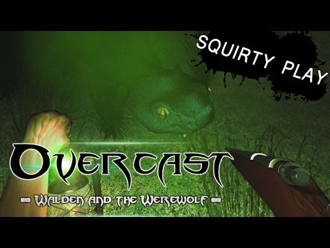 OVERCAST: WALDEN AND THE WEREWOLF - Look, It
