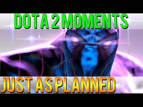 Dota 2 Moments - Just as Planned