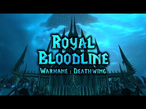 Draenor - Bloodline Of The Royal