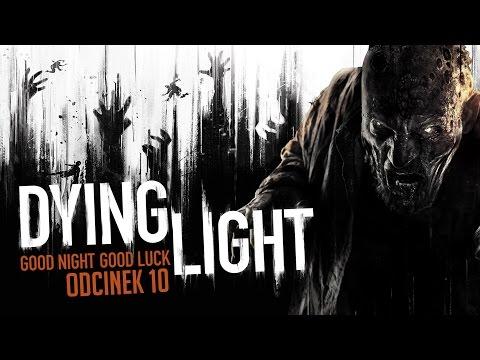 #10 Zagrajmy w Dying Light Próbki odmieńca i wyburzanie bloku 1080P