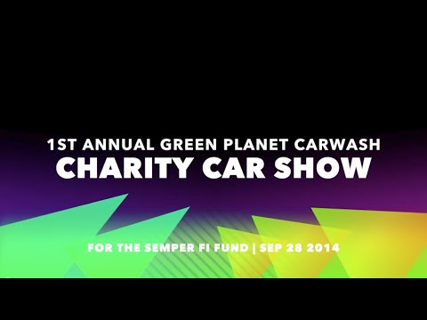1st annual green planet car wash car show video recap for Semper fi fund rating