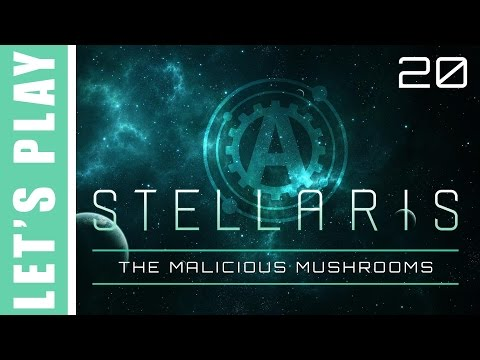 Stellaris Let's Play the Malicious Mushrooms 20