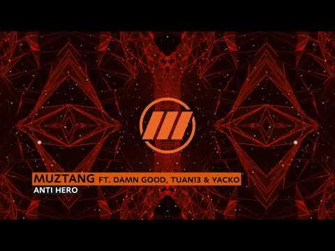 Download  Muztang - Anti Hero Feat. DamnGood, Tuan13, & Yacko Gratis, download lagu terbaru