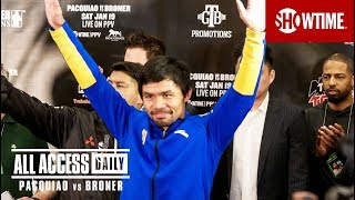 ALL ACCESS DAILY: Pacquiao vs. Broner | Part 1 | SHOWTIME PPV