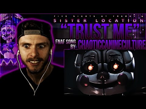 "Vapor Reacts #259 | NEW FNAF SFM SISTER LOCATION SONG ""Trust Me"" by ChaoticCanineCulture REACTION!!"
