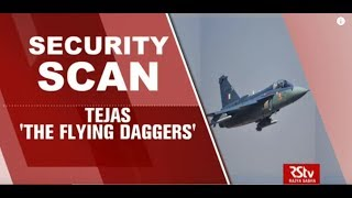 Security Scan - TEJAS 'The Flying Daggers'