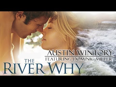 The River Why - Music by Austin Wintory, featuring Dominic Miller