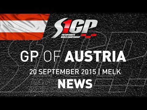 S1GP 2015 - ROUND 7: GP of AUSTRIA, Melk - News Highlights (5mn) - Supermoto