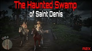 The Haunted Swamp of Saint Denis: A Red Dead Redemption 2 Online Story (Scary)