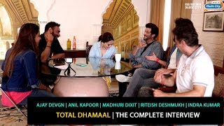 Ajay, Anil, Madhuri, Riteish, Indra   Total Dhamaal   The Complete Interview