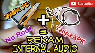 Tips Android - Cara merekam Internal audio   No root   Tanpa APK   Tanpa PC   Terbaru & Mudah