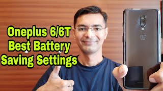 Oneplus 6T/6 Best Battery Saving Settings | Android P