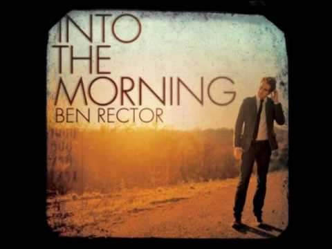 Ben Rector - When A Heart Breaks