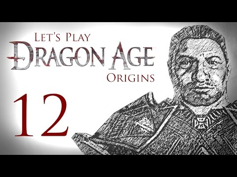 Let's Play Dragon Age: Origins - 12 - Revenant Ruckus