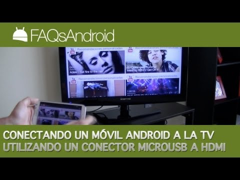 Conectando un móvil Android a la TV con un conector Micro USB a HDM | FAQsAndroid.com