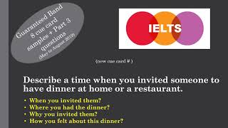 IELTS Cue card Describe a time when you invited someone to have dinner at home or a restaurant.